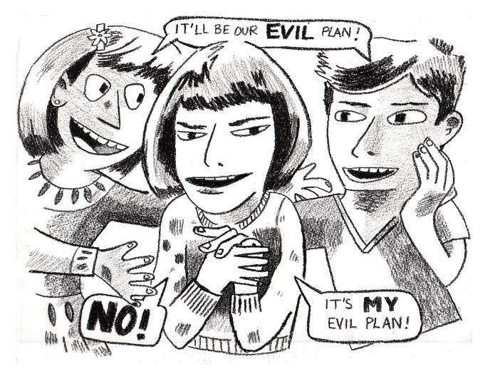 my evil plan